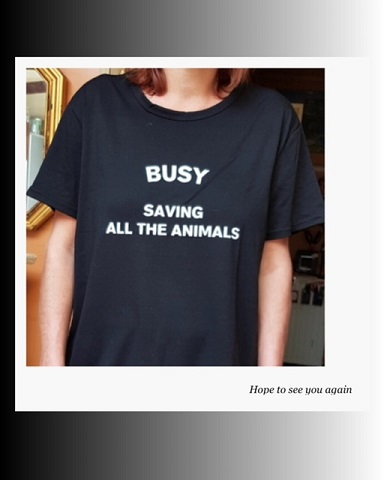 T-shirt busy saving all the animals